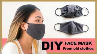 DIY FACE MASK from old clothes in 2 ways - Washable & Reusable face mask - No sewing machine