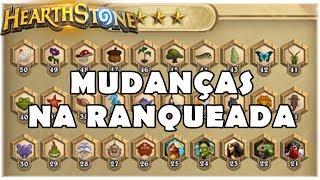 HEARTHSTONE - MUDANÇAS NA RANQUEADA!