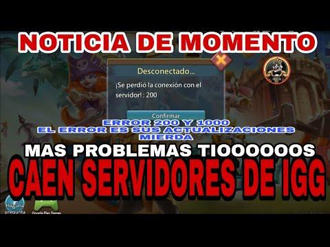 CAE SERVIDOR DE IGG - NOTICIA -ERROR 200 Y 1000 Y AHORA QUE MAS - POLEMICA LORDS MOBILE