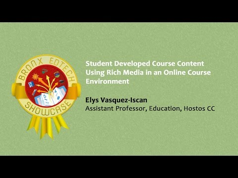 Student Developed Course Content Using Rich Media in an Online Course Environment