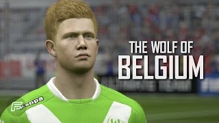 "Kevin De Bruyne ""The Wolf Of Belgium"" (FIFA 15 Edit)"