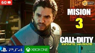 Call of Duty Infinite Warfare Mision 3 Gameplay Español PS4 1080p 60fps | Campaña Walktrough parte 3
