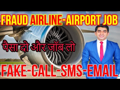 how to check airport job fake or real | Does Airline charges for airport job | scam in airline job