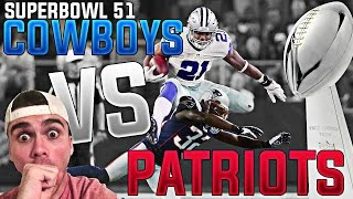 WHAT IF THE NEW ENGLAND PATRIOTS PLAYED THE DALLAS COWBOYS IN SUPERBOWL 51?! MADDEN 17