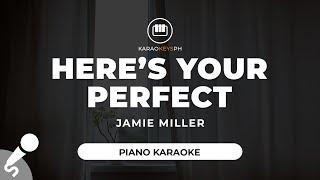 Here's Your Perfect - Jamie Miller (Piano Karaoke)