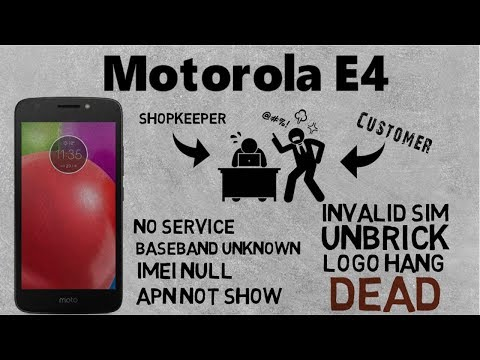 Motorola E4 XT1766 No Service,Baseband Unknown,Invalid Sim