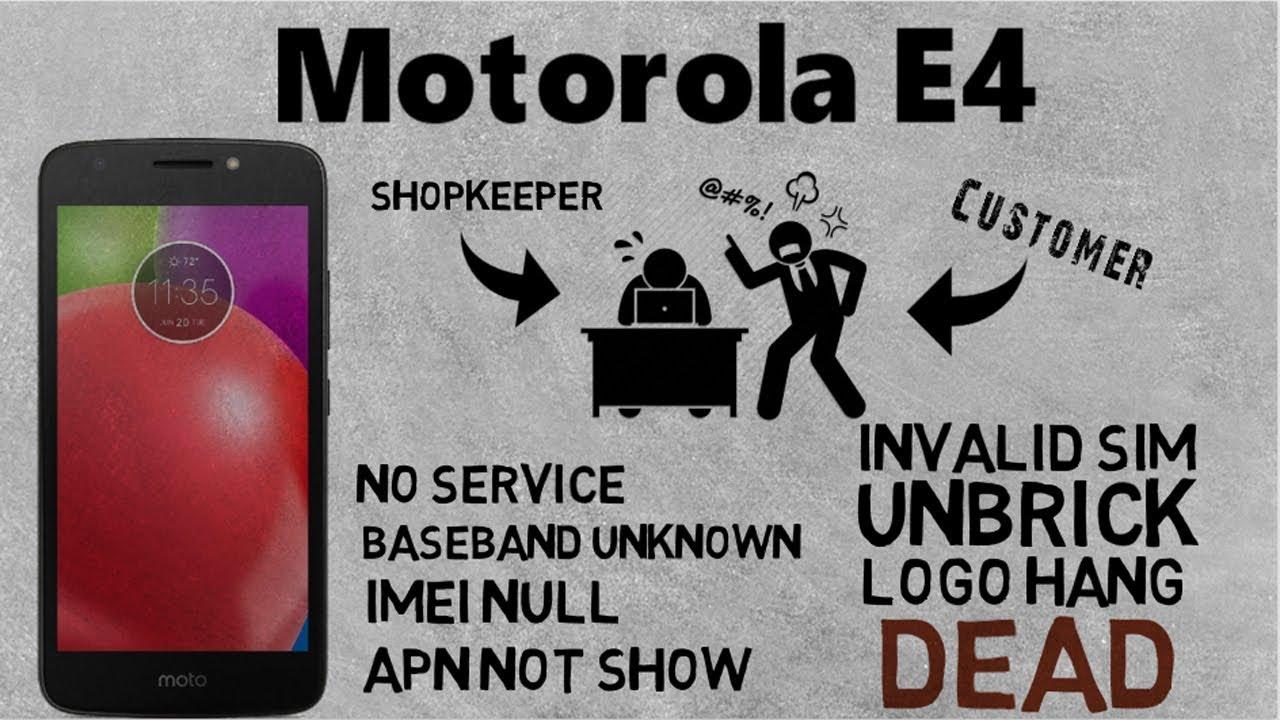 Motorola E4 XT1766 No Service,Baseband Unknown,Invalid Sim,APN Not Show all  problem Solution !!!