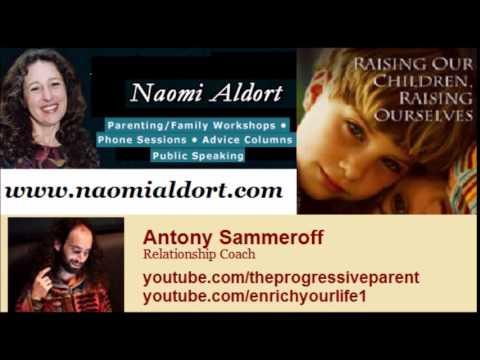 Naomi Aldort - Raising Our Children, Raising Ourselves