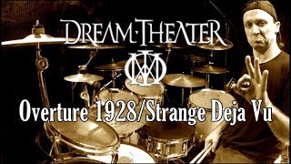 DREAM THEATER - Overture 1928/Strange Deja Vu - Drum Cover