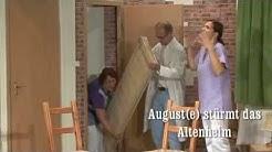 August(e) stürmt das Altenheim