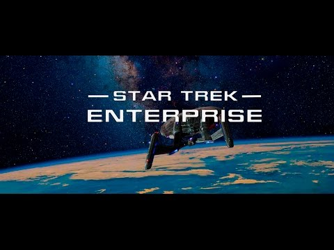 Star Trek: Enterprise - Re-imagined Opening Theme