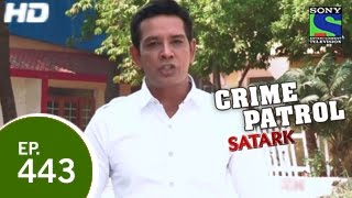 Crime Patrol - क्राइम पेट्रोल सतर्क - Conspiracy Unearthed 2 - Episode 443 - 7th December 2014