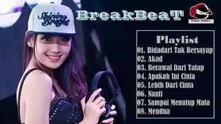 The Remix Dj Bidadari tak Bersayap VS Akad - Remix Terbaru 2018 BREAKBEAT Lagu Indonesia