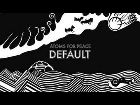 Atoms For Peace - Default Vs. Moderat - Rusty Nails (Diminutive Remix)