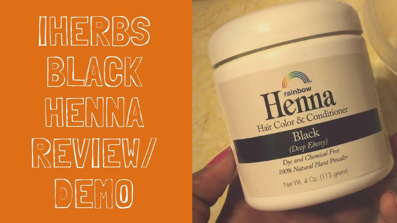 Iherbs Black Henna Hair Dye Review Demo Selena Thinking Out