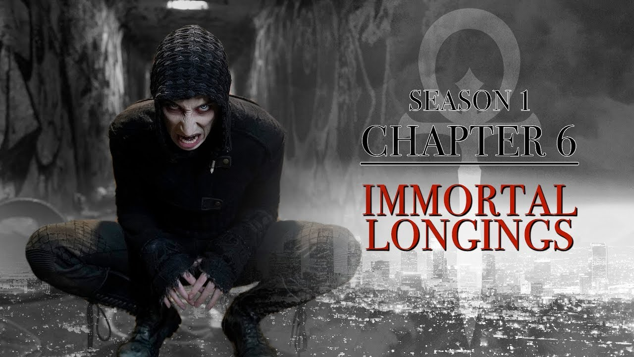Immortal Longings | Vampire: The Masquerade - L.A. By Night | Chapter 6