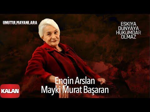 Engin Arslan & Mayki Murat Başaran - Unutulmayanlara bedava zil sesi indir
