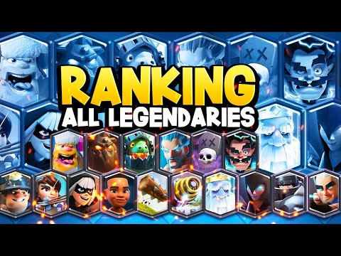 Ranking ALL 16 Legendary Cards In Clash Royale | 2019 Update