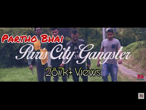 PARIS CITY GANGSTERS Pollob Vai  feat. Partho Bhai and Dreekson (bangla rap)