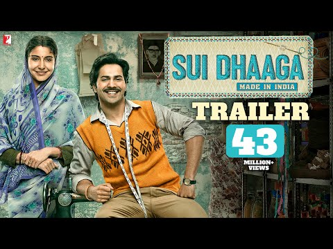 Sui Dhaaga  Made In India     Varun Dhawan  Anushka Sharma  Releasing 28th Sept