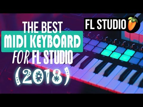 This Is The BEST MIDI Controller For FL Studio (2018)