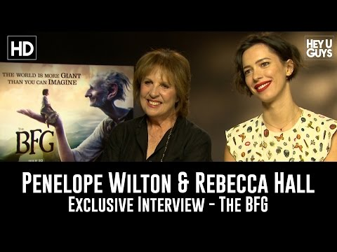 Penelope Wilton & Rebecca Hall Exclusive   The BFG