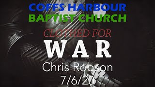 Online Service - Clothed For War: Part 1 - Chris Robson