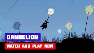 Dandelion · Game · Walkthrough