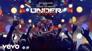 Tommy Lee Sparta - Under Vibes (Official Audio)