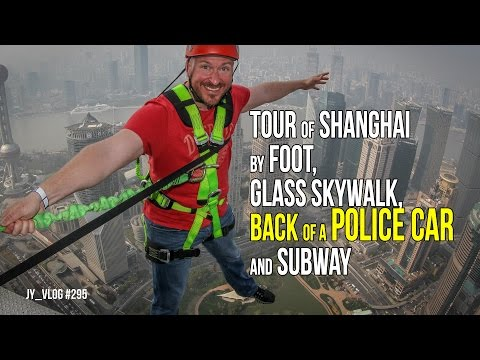 TOUR OF SHANGHAI BUS by FOOT, GLASS SKYWALK, BACK of a POLIC
