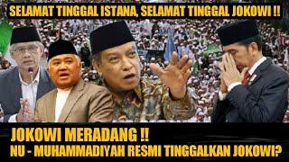 VIRAL HARI INI ~Selamat Tinggal Jokowi ! NU dan Muhammadiyah - Info Terkini