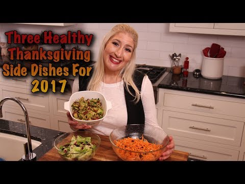 Three Healthy Thanksgiving Side Dishes 2017