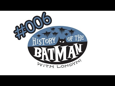 s: History of The Batman with Londyn! #006 - Character Spotlight - Bane