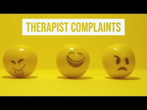 Therapist Complaints