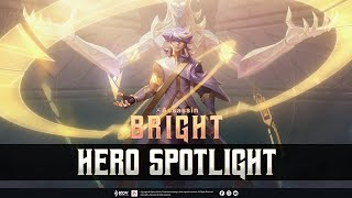 Hero Spotlight | Bright