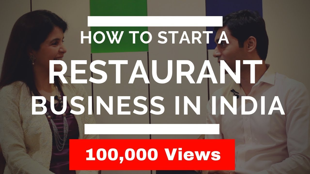 How to Start/Open a Restaurant Business in India | Entrepreneur Success Story India
