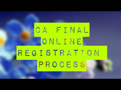 CA FINAL COURSE REGISTRATION ONLINE PROCESS