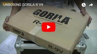 UNBOXING GORILA R-9V
