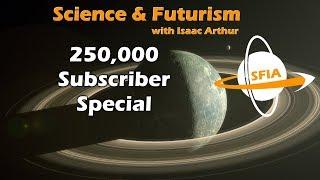 SFIA 250,000 Subscriber Special