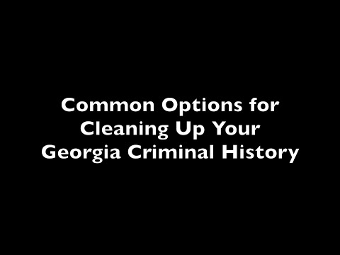 Common Options for Cleaning Up Your Georgia Criminal History