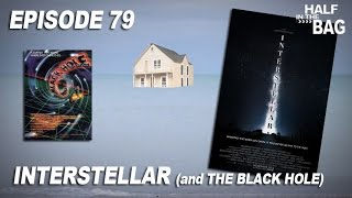 Half in the Bag: Interstellar