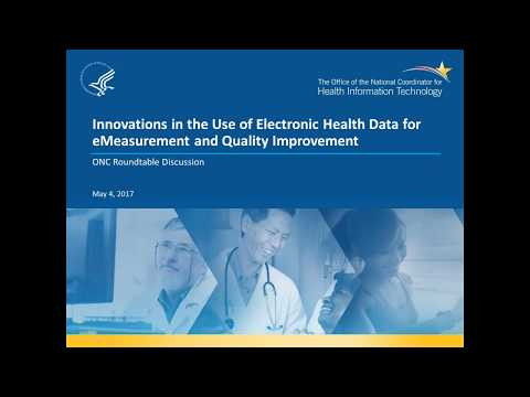 Innovations in the Use of Electronic Health Data for eMeasurement and Quality Improvement