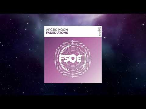 Arctic Moon - Faded Atoms (Extended Mix) [FSOE]