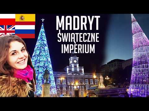 CO SPRAWIA, ŻE MADRYT TO ŚWIECĄCE IMPERIUM? MADRID CHRISTMAS/ NAVIDAD EN MADRID