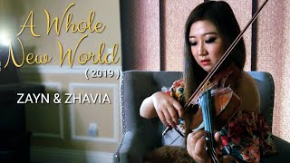 A Whole New World – ZAYN & Zhavia Ward – Violin Cover (Aladdin, 2019)