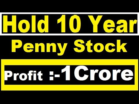 JACKPOT Just Hold 10 Year = 1 Crore || Penny stock below 1 rupees || best stock for 2018