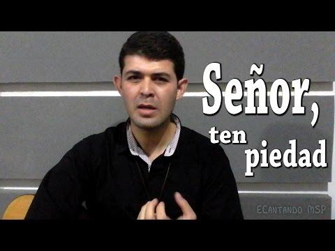 SEÑOR, TEN PIEDAD (TIPS LITÚRGICO PASTORALES)