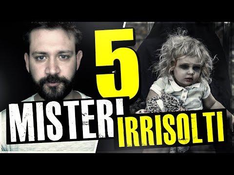 5 MISTERI IRRISOLTI