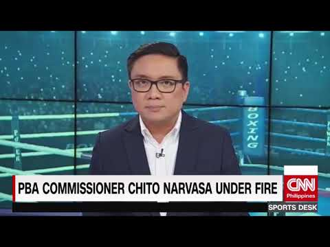 PBA Commissioner Chito Narvasa under fire (CNN Philippines Sports Desk)