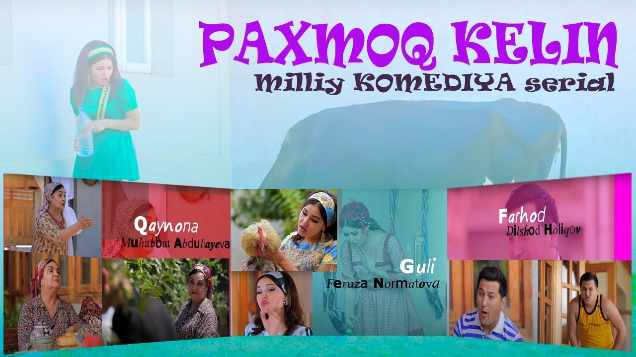 """Paxmoq kelin"" (1-qism) l ""Пахмоқ келин"" (1-серия)"